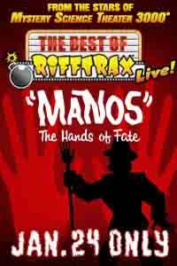 "_Best of RiffTrax Live: ""Manos"" The Hands of Fate"