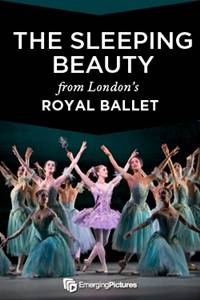 "_Ballet in Cinema: Royal Ballet's ""The Sleeping Beauty"""