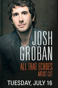 _Josh Groban: All That Echoes Artist Cut