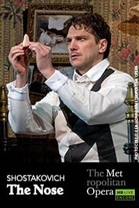 _The Metropolitan Opera: The Nose ENCORE