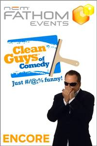 _Clean Guys of Comedy ENCORE