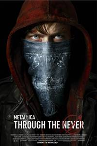_Metallica Through the Never: An IMAX Experience