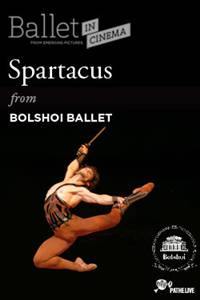 _Bolshoi Ballet: Spartacus
