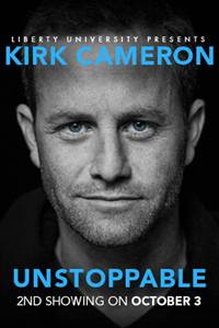 _UNSTOPPABLE A Live Event with Kirk Cameron 2nd Showing