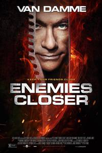_Enemies Closer