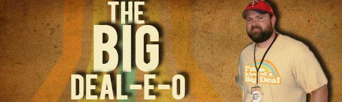 The Big Deal-E-O Blog