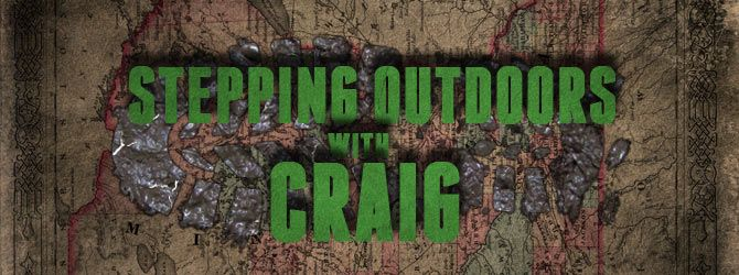Stepping Outdoors With Craig Blog