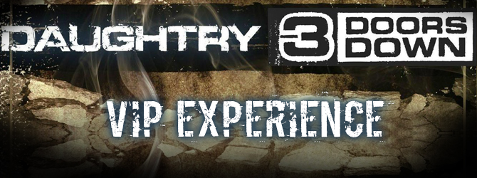 Daughtry and 3 Doors Down - VIP Experience