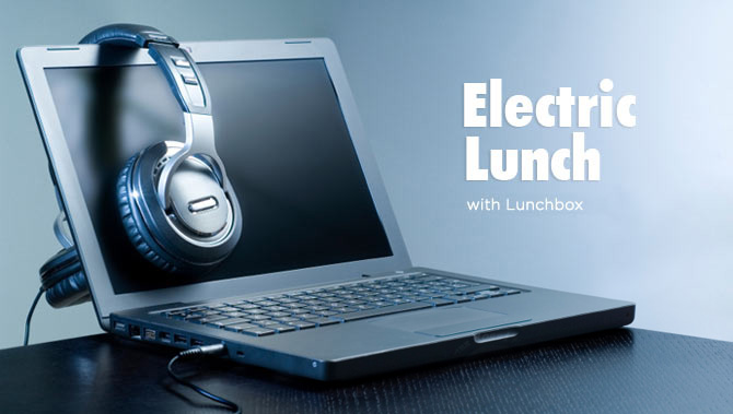 Electric Lunch with Lunchbox