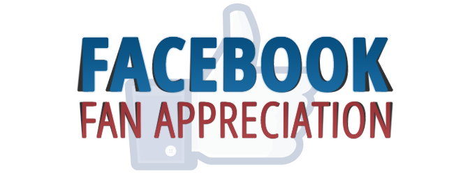 Facebook Fan Appreciation