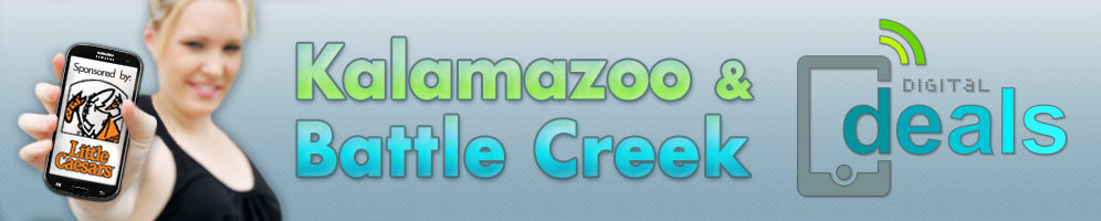 Kalamazoo and Battle Creek Digital Deals
