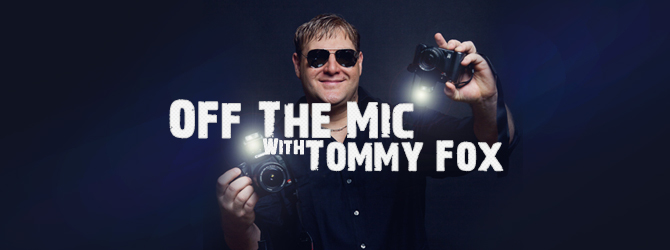 Off the Mic With Tommy Fox