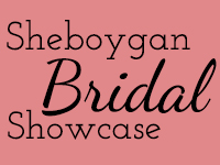 Sheboygan Bridal Showcase
