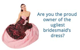 Ugly bridesmaid's dress image