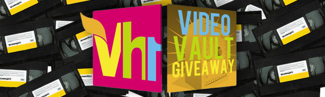 VH1 Video Vault Giveaway