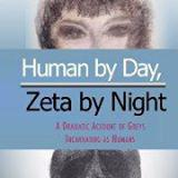 Human by Day, Zeta by Night book cover