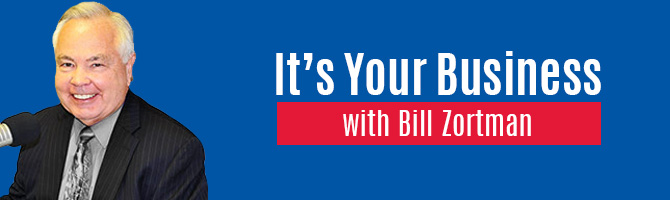 It's Your Business with Bill Zortman