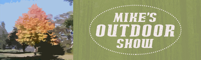 Mike's Outdoor Show