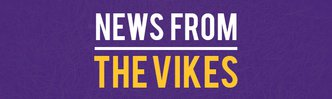 News from the Vikes