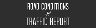 Road Conditions & Traffic Report