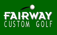 Fairway Custom Golf